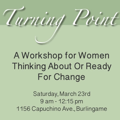 Turning Point: A Workshop for Women Thinking About Or Ready For Change